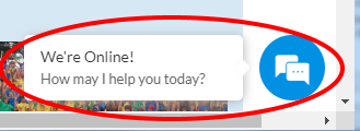 "Chat bubble sample - ""We're Online! How may I help you today?"